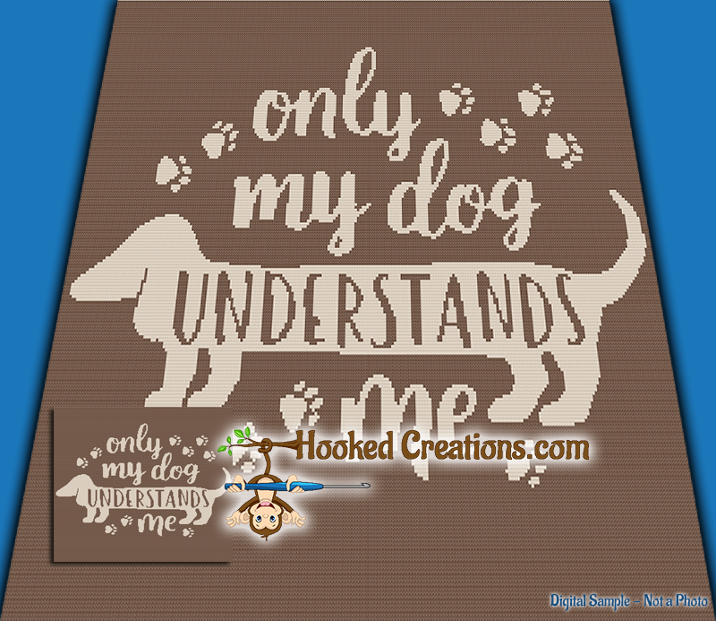 Only My Dog Understands Me SC (Single Crochet) Throw Blanket Graphghan Crochet Pattern - PDF Download