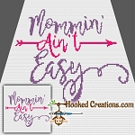 Mommin Ain't Easy Mini C2C (Modified Corner to Corner) Throw Blanket Graphghan Crochet Pattern - PDF Download