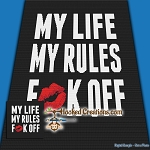 My Life My Rules SC (Single Crochet) Throw Blanket Graphghan Crochet Pattern - PDF Download