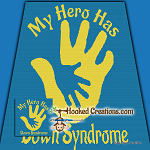 My Hero Has Down Syndrome SC (Single Crochet) Throw Blanket Graphghan Crochet Pattern - PDF Download
